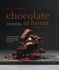 Chocolate at Home: Step-by-step recipes from a master chocolatier Cover Image