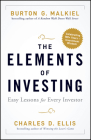 The Elements of Investing: Easy Lessons for Every Investor Cover Image