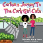 Curlinas Journey To The Curly Girl Cafe Cover Image