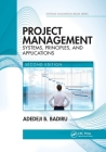 Project Management: Systems, Principles, and Applications, Second Edition (Systems Innovation Book) Cover Image