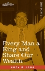 Every Man a King and Share Our Wealth: Two Huey Long Speeches Cover Image