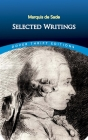 Marquis de Sade: Selected Writings (Dover Thrift Editions) Cover Image