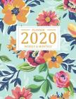 2020 Weekly and Monthly Planner: Monthly Calendar of 2020, January 2020 - December 2020 by weekly and to do list for schedule, appointment organizer w Cover Image