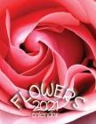 Flowers 2021 Calendar Cover Image