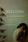 Bullying: The Social Destruction of Self Cover Image