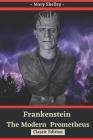 Frankenstein or The Modern Prometheus: with original illustrations Cover Image