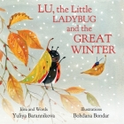 Lu, the Little Ladybug and the Great Winter Cover Image