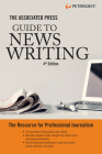 The Associated Press Guide to News Writing, 4th Edition Cover Image