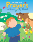 My Very First Prayers to Know by Heart Cover Image