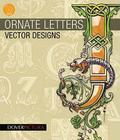 Ornate Letters Vector Designs (Dover Pictura) Cover Image
