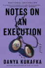 Notes on an Execution: A Novel Cover Image