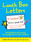 Lunch Box Letters: Writing Notes of Love and Encouragement to Your Children Cover Image