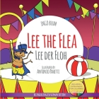 Lee The Flea - Lee der FLoh: Bilingual English German Children's Picture Book + Coloring Book Cover Image