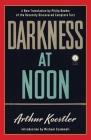 Darkness at Noon: A Novel Cover Image