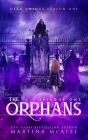 The Orphans: Season One Episode One (Dead Things #1) Cover Image