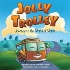 Jolly Trolley: Journey to the World of Words Cover Image