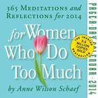 For Women Who Do Too Much 2014 Page-A-Day Calendar Cover Image
