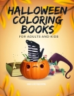 Halloween Coloring Books for Adults and Kids: Drawing Pages for the special time with horror ghost in variety character, creativity, mind relaxation. (Color Me #5) Cover Image