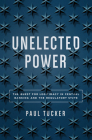 Unelected Power: The Quest for Legitimacy in Central Banking and the Regulatory State Cover Image