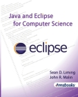 Java and Eclipse for Computer Science Cover Image