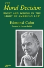 The Moral Decision: Right and Wrong in the Light of American Law (Midland Books: No. 2) Cover Image