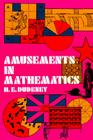 Amusements in Mathematics (Dover Recreational Math) Cover Image