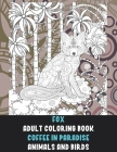 Adult Coloring Book Coffee In Paradise - Animals and Birds - Fox Cover Image
