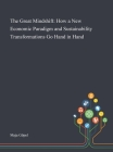The Great Mindshift: How a New Economic Paradigm and Sustainability Transformations Go Hand in Hand Cover Image