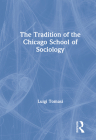 The Tradition of the Chicago School of Sociology Cover Image