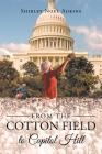 From the Cotton Field to Capitol Hill Cover Image