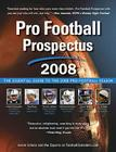 Pro Football Prospectus 2008: The Essential Guide to the 2008 Pro Football Season Cover Image