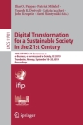 Digital Transformation for a Sustainable Society in the 21st Century: 18th Ifip Wg 6.11 Conference on E-Business, E-Services, and E-Society, I3e 2019, Cover Image