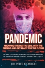Pandemic: Knowing The Past to Deal With the Present and Get Ready for the Future Cover Image