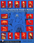 Carving Patterns by Frank C. Russell: From the Stonegate Woodcarving School (Schiffer Book for Carvers) Cover Image