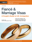 Fiancé and Marriage Visas: A Couple's Guide to U.S. Immigration Cover Image