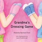 Grandma's Dressing Game (Old Elbows) Cover Image