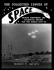 The Collected Issues of S.P.A.C.E.Saucer Phenomena and Celestial Enigma for the Years: 1959-60 Cover Image