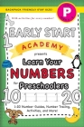 Early Start Academy, Learn Your Numbers for Preschoolers: (Ages 4-5) 1-20 Number Guides, Number Tracing, Activities, and More! (Backpack Friendly 6