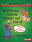 Pitch and Throw, Grasp and Know, 20th Anniversary Edition: What Is a Synonym? Cover Image