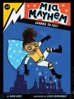 Mia Mayhem Learns to Fly! Cover Image