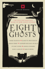 Eight Ghosts: The English Heritage Book of Ghost Stories Cover Image