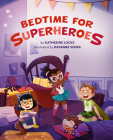 Bedtime for Superheroes Cover Image