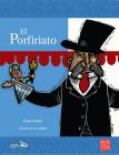 El Porfiriato (Historias de Verdad - México) Cover Image