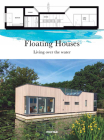 Floating Houses: Living over the Water Cover Image
