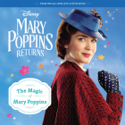 Mary Poppins Returns: The Magic of Mary Poppins 8x8 Storybook Cover Image