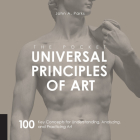 The Pocket Universal Principles of Art: 100 Key Concepts for Understanding, Analyzing, and Practicing Art Cover Image