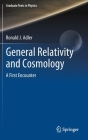 General Relativity and Cosmology: A First Encounter (Graduate Texts in Physics) Cover Image