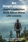 An Inspirational Stories Collection Book About Many Life Lessons: Must-Read For All Human Being: Baseball Stories Cover Image