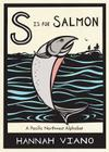 S Is for Salmon: A Pacific Northwest Alphabet Cover Image