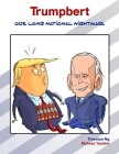Trumpbert: Our Long National Nightmare Cover Image
